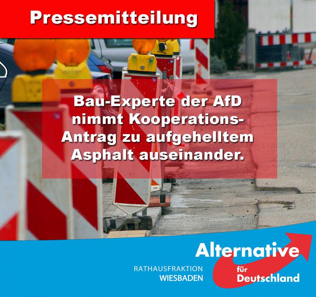BAU-EXPERTE DER AFD NIMMT KOOPERATIONS-ANTRAG ZU AUFGEHELLTEM ASPHALT AUSEINANDER